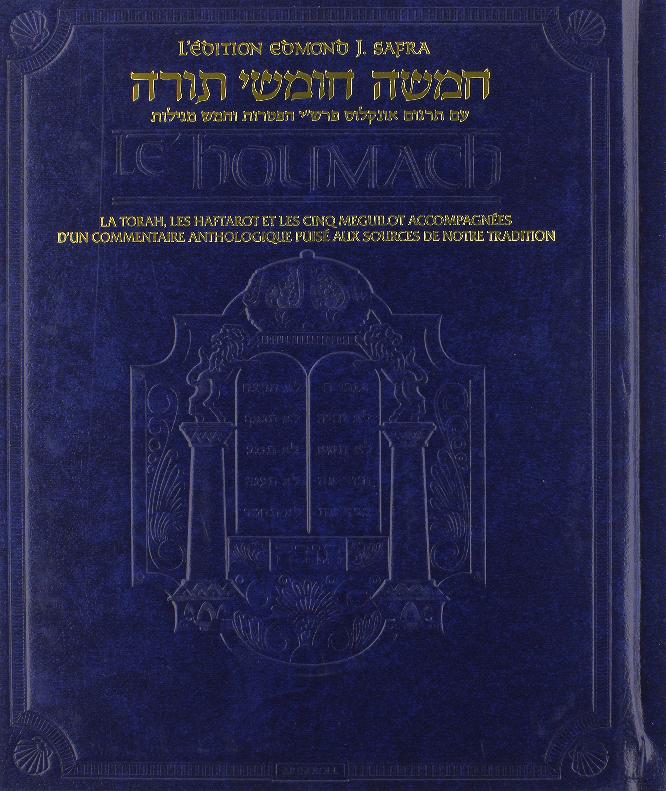 Download The Edmond J. Safra Edition of the Chumash in French: The Torah, Haftarot, and Five Megillot With a Commentary from Rabbinic Writings (French Edition) pdf