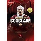 Segredos do Conclave: Informações inéditas sobre a eleição do papa Francisco e a operação do Vaticano para estancar a hemorra