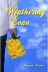 Weathering Evan Kindle Edition