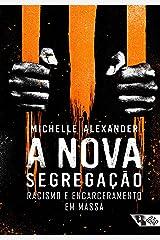 A nova segregação (Portuguese Edition) Kindle Edition