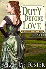Duty Before Love (Soiled Dove Series Book 2) Kindle Edition