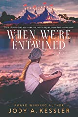 When We're Entwined Kindle Edition