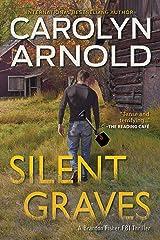 Silent Graves (Brandon Fisher FBI Series Book 2) Kindle Edition