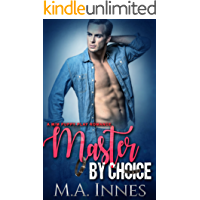 Master By Choice: A Puppy Play Romance (The Accidental Master Book 2) (English Edition)