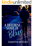 A Different Shade of Blue: Rust Book 2