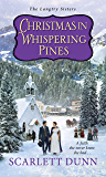Christmas in Whispering Pines (The Langtry Sisters)