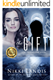 The Gift (A Transitions Novel #1)