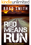 Red Means Run (Virgil Cain Mystery Book 1)