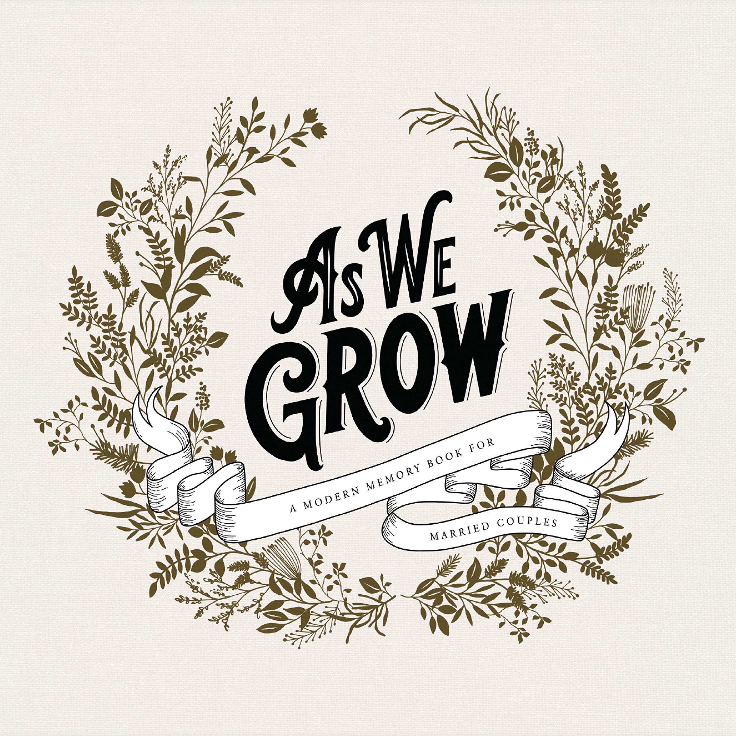 As We Grow: A Modern Memory Book for Married Couples by Blue Star Press