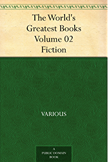 200 greatest novels stories poems ever written the complete the worlds greatest books volume 02 fiction fandeluxe Image collections