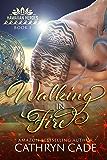 Walking in Fire (Hawaiian Heroes Book 1)
