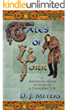 Tales of Yorr (2nd Edition): A Mediaeval Monk in Need of a Chiropractor (The Renaissance Series Book 1) (English Edition)