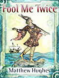 Fool Me Twice (Filidor Vesh Book 2)