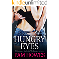 Hungry Eyes: Debbie's Story (A SHORT STORY)