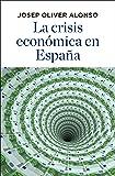 Geografía de la crisis económica en España Fora de Col