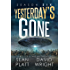 Yesterday's Gone: Season Six