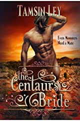 The Centaur's Bride (Mates for Monsters Book 4) Kindle Edition