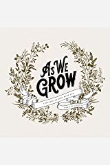 As We Grow: A Modern Memory Book for Married Couples Hardcover