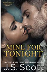Mine For Tonight (The Billionaire's Obsession, Book 1) Kindle Edition