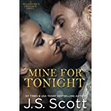Mine For Tonight (The Billionaire's Obsession, Book 1)