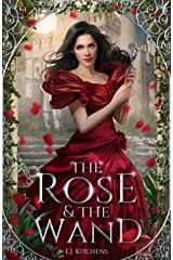 The Rose and the Wand Kindle Edition