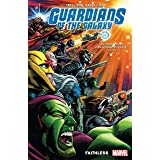 Guardians Of The Galaxy Vol. 2: Faithless (Guardians of the Galaxy (2019))