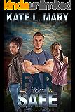 Far from Safe (Far Series Book 2)