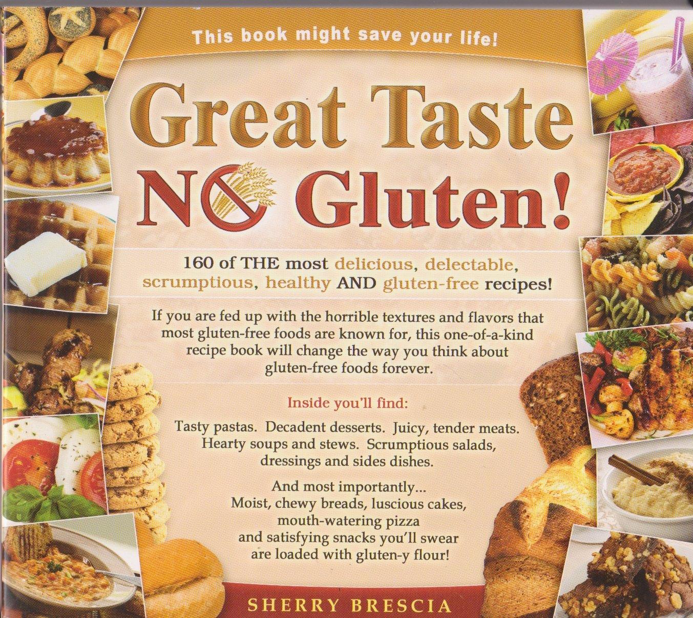 Great taste no gluten sherry brescia 9781450747066 amazon great taste no gluten sherry brescia 9781450747066 amazon books forumfinder Gallery