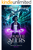 Power of the Seers (Dragon Oracle Book 4)