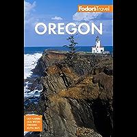 Fodor's Oregon (Full-color Travel Guide)
