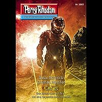 "Perry Rhodan 3063: Ceres: Perry Rhodan-Zyklus ""Mythos"" (Perry Rhodan-Erstauflage) (German Edition) book cover"