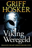 Viking Weregeld (Dragonheart Book 17) (English Edition)