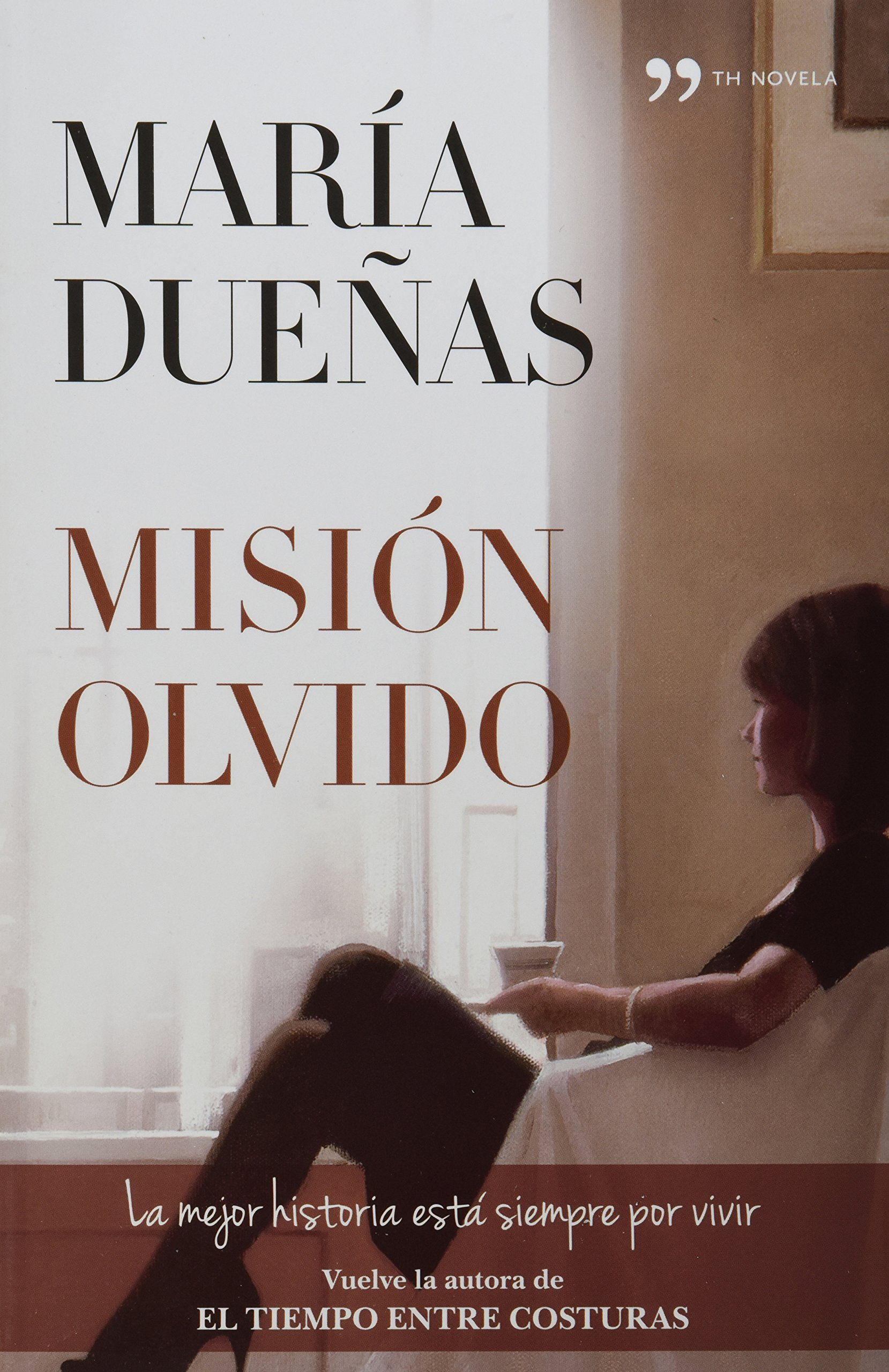 Mision olvido (Spanish Edition): María Dueñas: 9786070713422: Amazon.com: Books
