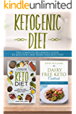 Ketogenic Diet: The Complete beginner's guide to keto diet and dairy free keto diet: Bundle 2 Books in 1 Box Set