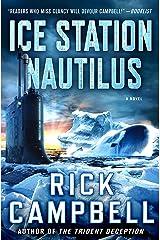 Ice Station Nautilus: A Novel Kindle Edition