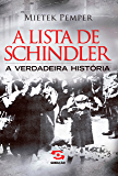 A Lista de Schindler: A verdadeira história