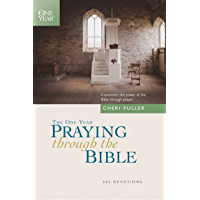 The One Year Praying through the Bible (One Year Bible)