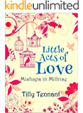 Little Acts of Love (Mishaps in Millrise Book 1)