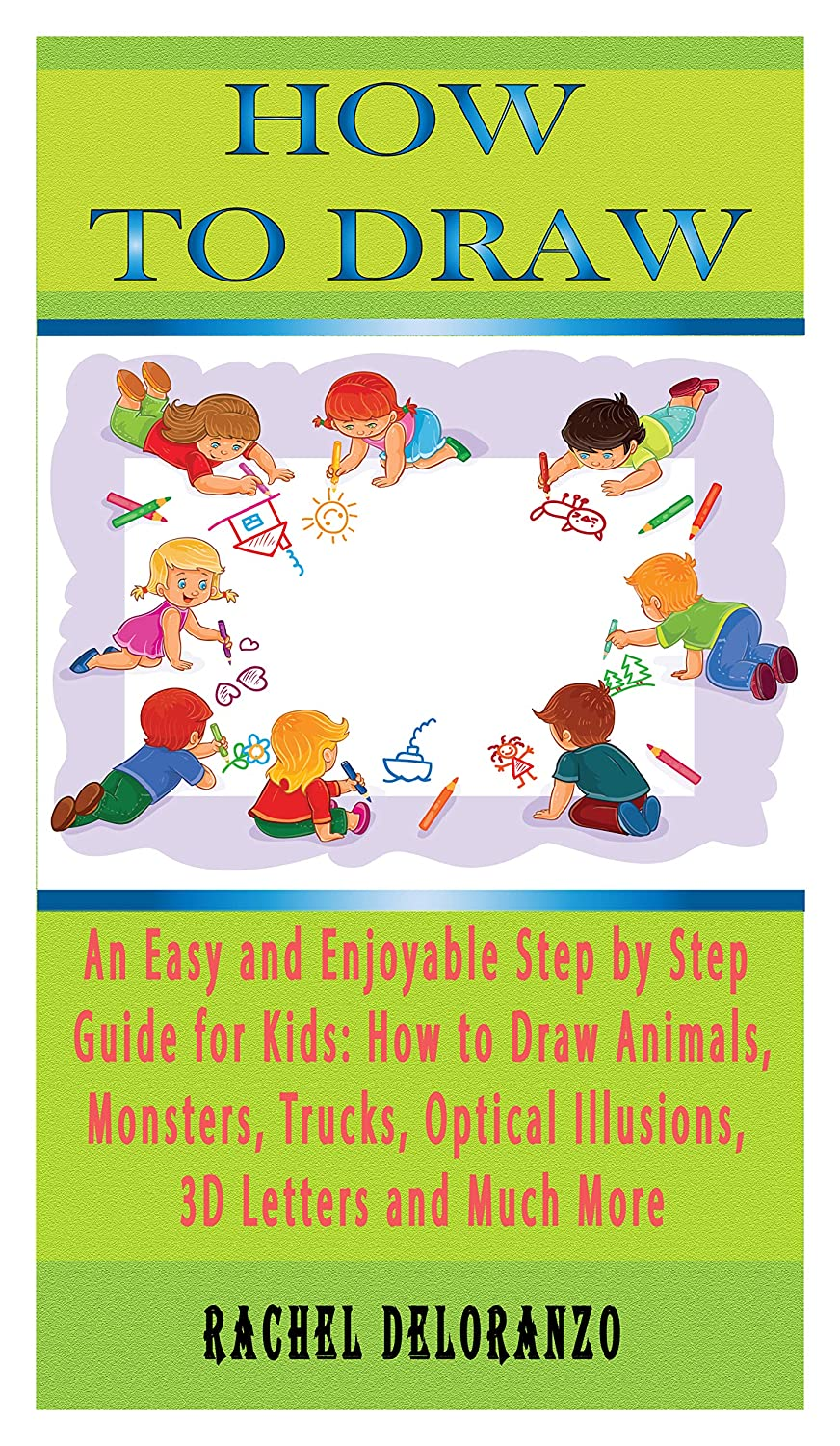 How To Draw An Easy And Enjoyable Step By Step Guide For Kids How