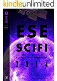 ESESCIFI 2014: L'ANTOLOGIA DEL PREMIO DI FANTASCIENZA (PREMIO ESESCIFI)
