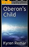 Oberon's Child