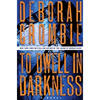 To Dwell in Darkness: A Novel (Duncan Kincaid / Gemma James Book 16) (English Edition)