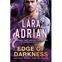 Edge of Darkness: A Hunter Legacy Novel (Midnight Breed Hunter Legacy Book 3) (English Edition)