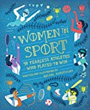 Women in Sport: Fifty Fearless Athletes Who Played to Win