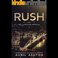 RUSH: an X and Dima Novella (Run This Town Book 5)