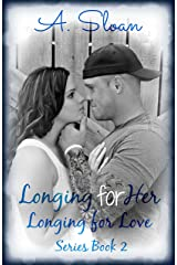 Longing for Her (Longing for Love Book 2) Kindle Edition
