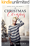 Christmas Cousins: Quinn, Ellis, and Amory (Southern Scandal Book 3)
