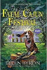 Fatal Cajun Festival: A Cajun Country Mystery Kindle Edition