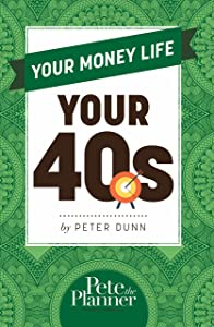 Your Money Life: Your 40s