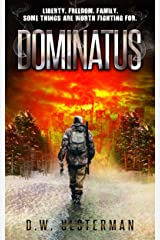 DOMINATUS: Liberty. Freedom. Family.  (Mac Walker Book 4) Kindle Edition